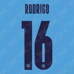 Rodrigo 16 (Official Name and Number Printing for Manchester City 2020/21 Home Shirt)
