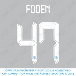 Foden 47 (Official Cup Competition Name and Number Printing for Manchester City 2021/22 Home / Third Shirt)