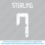 Sterling 7 (Official Cup Competition Name and Number Printing for Manchester City 2021/22 Home / Third Shirt)